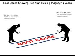 Root Cause Showing Two Man Holding Magnifying Glass