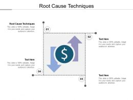 Root Cause Techniques Ppt Powerpoint Presentation Visual Aids Deck Cpb