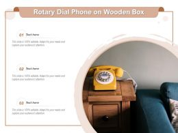 Rotary Dial Phone On Wooden Box