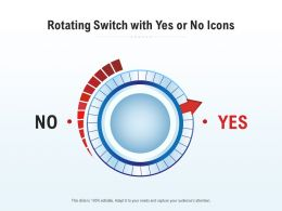Rotating Switch With Yes Or No Icons