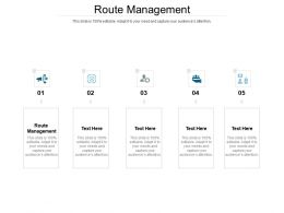 Route Management Ppt Powerpoint Presentation Infographics Clipart Cpb