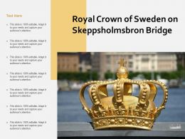 Royal Crown Of Sweden On Skeppsholmsbron Bridge