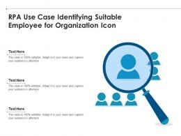 RPA Use Case Identifying Suitable Employee For Organization Icon