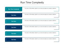 Run Time Complexity Ppt Powerpoint Presentation Topics Cpb