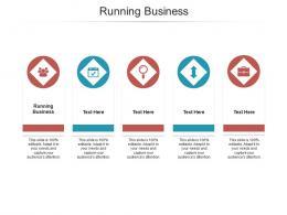 Running Business Ppt Powerpoint Presentation Portfolio Example Topics Cpb