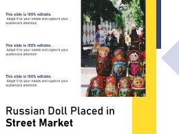 Russian Doll Placed In Street Market