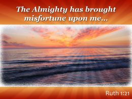 Ruth 1 2 The Almighty Has Brought Misfortune Upon Powerpoint Church Sermon