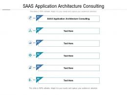 SaaS Application Architecture Consulting Ppt Powerpoint Presentation Show Example Introduction Cpb