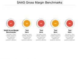 SAAS Gross Margin Benchmarks Ppt Powerpoint Presentation Visual Aids Background Images Cpb