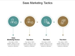 Saas Marketing Tactics Ppt Powerpoint Presentation Infographic Template Layout Cpb