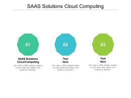 SAAS Solutions Cloud Computing Ppt Powerpoint Presentation Gallery Show Cpb