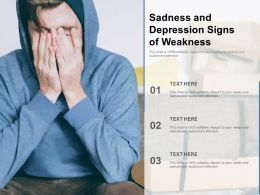 Sadness And Depression Signs Of Weakness