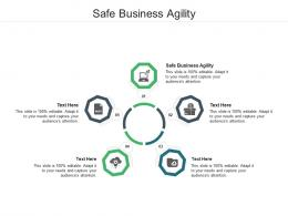 Safe Business Agility Ppt Powerpoint Presentation Pictures Maker Cpb