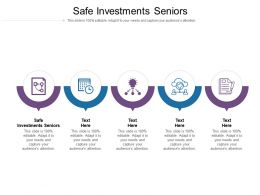 Safe Investments Seniors Ppt Powerpoint Background Image Cpb