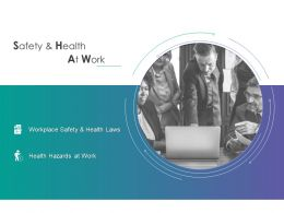 Safety And Health At Work Hazards Ppt Powerpoint Presentation Infographics