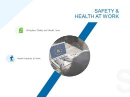 Safety And Health At Work Ppt Powerpoint Presentation Master Slide