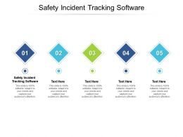 Safety Incident Tracking Software Ppt Powerpoint Layouts Example Topics Cpb