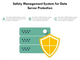 Safety Management System For Data Server Protection
