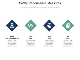 Safety Performance Measures Ppt Powerpoint Presentation File Clipart Images Cpb