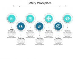 Safety Workplace Ppt Powerpoint Presentation Icon Files Cpb