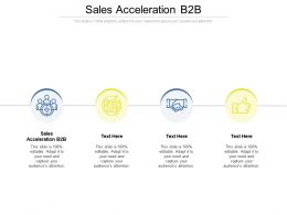 Sales Acceleration B2b Ppt Powerpoint Presentation Ideas Background Image Cpb