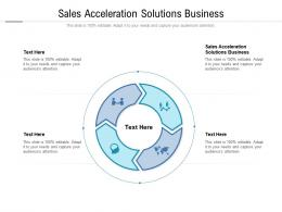 Sales Acceleration Solutions Business Ppt Powerpoint Presentation Inspiration Cpb