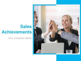 Sales Achievements Powerpoint Presentation Slides