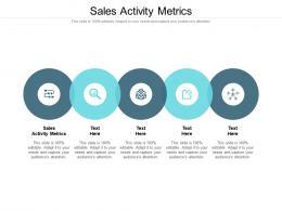 Sales Activity Metrics Ppt Powerpoint Presentation Styles Slide Cpb