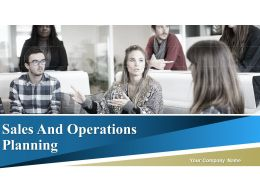 Sales And Operations Planning Powerpoint Presentation Slides
