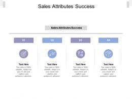 Sales Attributes Success Ppt Powerpoint Presentation Layouts Graphics Cpb