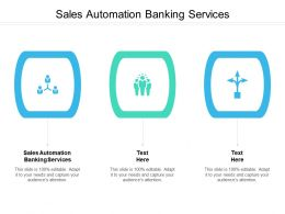Sales Automation Banking Services Ppt Powerpoint Presentation File Inspiration Cpb