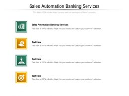 Sales Automation Banking Services Ppt Powerpoint Presentation Model Gridlines Cpb