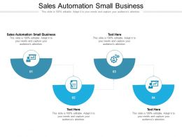Sales Automation Small Business Ppt Powerpoint Presentation Icon Infographic Cpb