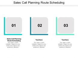 Sales Call Planning Route Scheduling Ppt Powerpoint Presentation Portfolio Background Cpb
