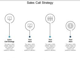 Sales Call Strategy Ppt Powerpoint Presentation Icon Slides Cpb