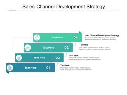 Sales Channel Development Strategy Ppt Powerpoint Presentation Layouts Cpb