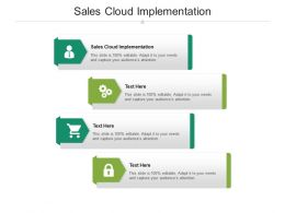 Sales Cloud Implementation Ppt Powerpoint Presentation Infographic Template Master Slide Cpb