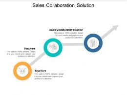 Sales Collaboration Solution Ppt Powerpoint Presentation Infographic Template Cpb