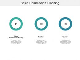 Sales Commission Planning Ppt Powerpoint Presentation Outline Slides Cpb