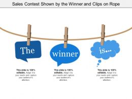 Sales Contest Shown By The Winner And Clips On Rope