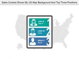 Sales Contest Shown By Us Map Background And Top Three Positions