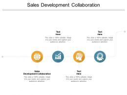 Sales Development Collaboration Ppt Powerpoint Presentation Visual Aids Cpb