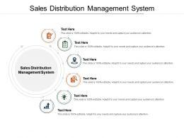 Sales Distribution Management System Ppt Powerpoint Presentation Ideas Templates Cpb