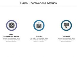 Sales Effectiveness Metrics Ppt Powerpoint Presentation Show Visual Aids Cpb