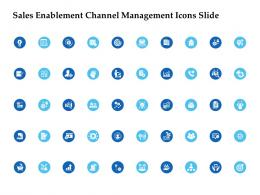 Sales Enablement Channel Management Icons Slide Ppt Ideas