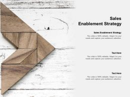 Sales Enablement Strategy Ppt Powerpoint Presentation Slides Smartart Cpb
