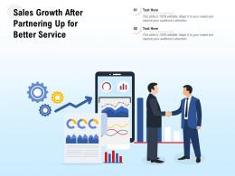 Sales Growth After Partnering Up For Better Service