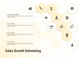 Sales Growth Scheduling Ppt Powerpoint Presentation Summary Graphics