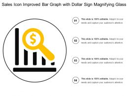 Sales Icon Improved Bar Graph With Dollar Sign Magnifying Glass