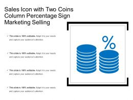 Sales Icon With Two Coins Column Percentage Sign Marketing Selling